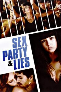 Sex, Party and Lies 1