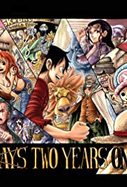 "One Piece ""3D2Y"": Overcome Ace's Death! Luffy's Vow to his Friends"