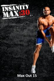Insanity Max: 30 – Max Out 15