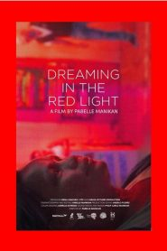 Dreaming in the Red Light
