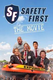 Safety First – The Movie